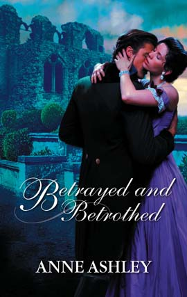 Title details for Betrayed and Betrothed by Anne Ashley - Available