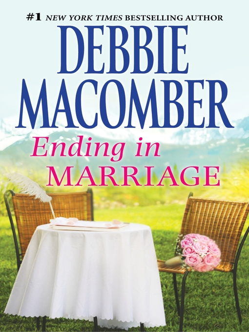 Title details for Ending in Marriage by Debbie Macomber - Available