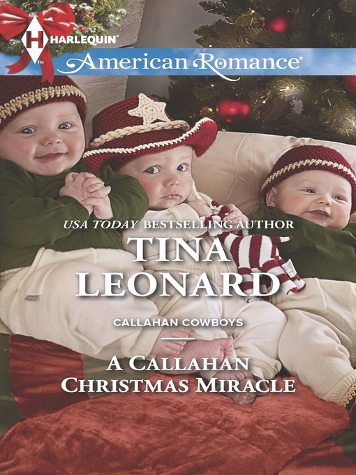 Title details for A Callahan Christmas Miracle by Tina Leonard - Available