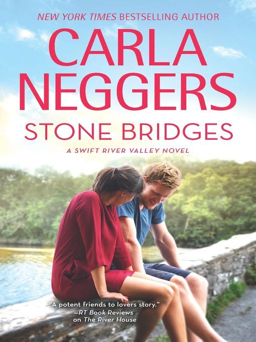 Title details for Stone Bridges by Carla Neggers - Wait list