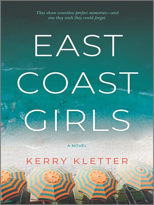 Title details for East Coast Girls by Kerry Kletter - Available