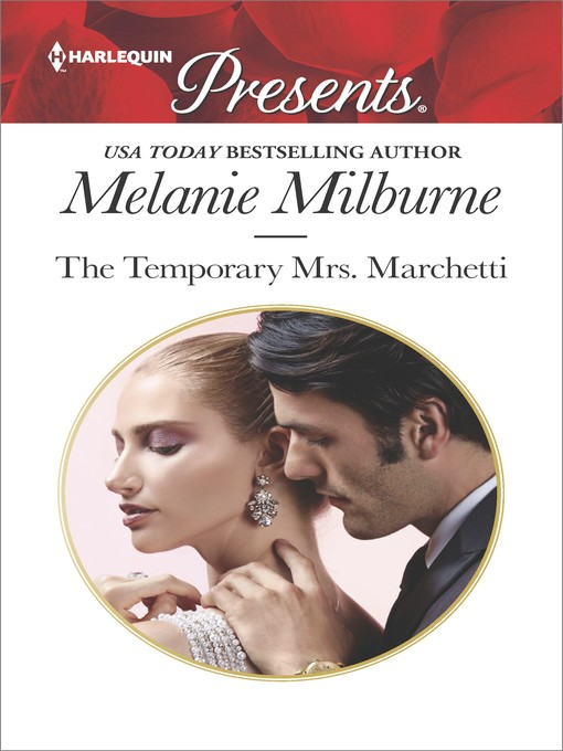 Title details for The Temporary Mrs. Marchetti by Melanie  Milburne - Available