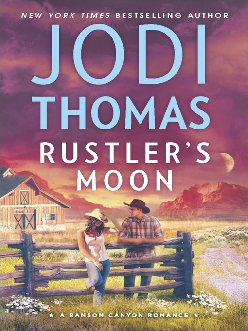Title details for Rustler's Moon by Jodi Thomas - Wait list