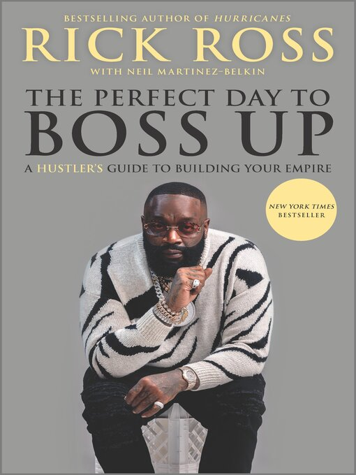 Title details for The Perfect Day to Boss Up by Rick Ross - Wait list