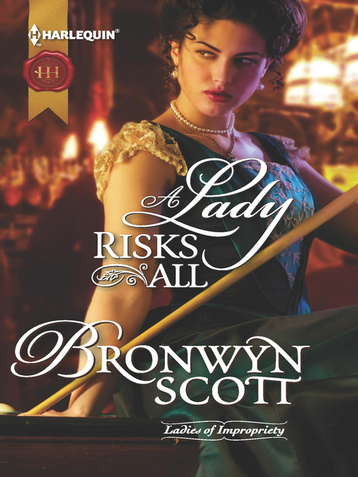 Title details for A Lady Risks All by Bronwyn Scott - Available