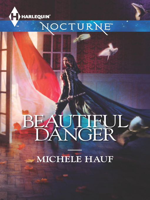 Title details for Beautiful Danger by Michele Hauf - Available
