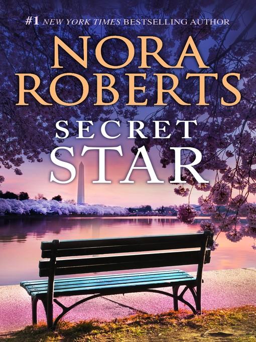 Title details for Secret Star by Nora Roberts - Wait list