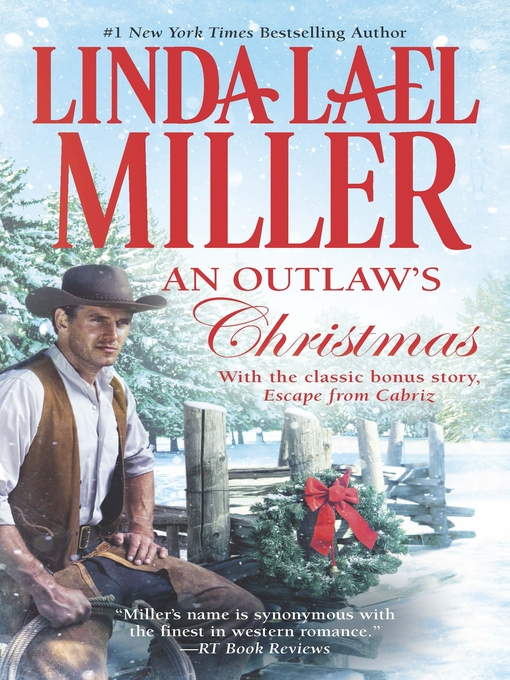 Title details for An Outlaw's Christmas by Linda Lael Miller - Available