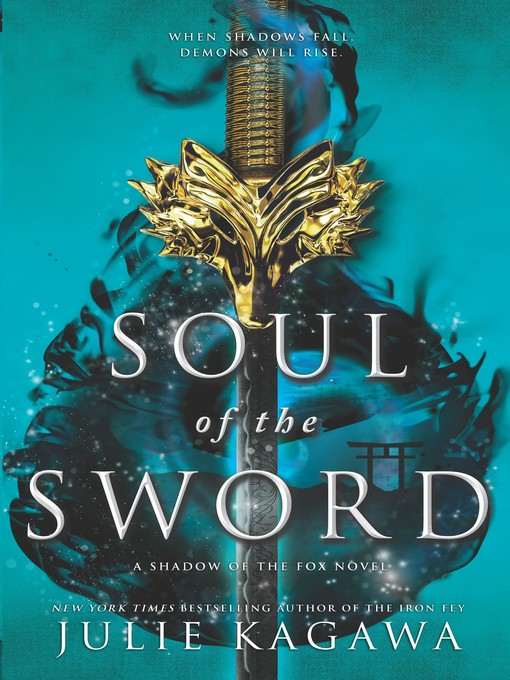 Title details for Soul of the Sword by Julie Kagawa - Available