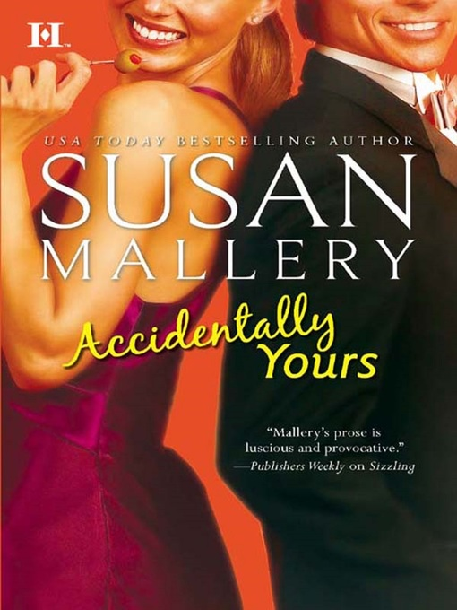 Title details for Accidentally Yours by Susan Mallery - Available