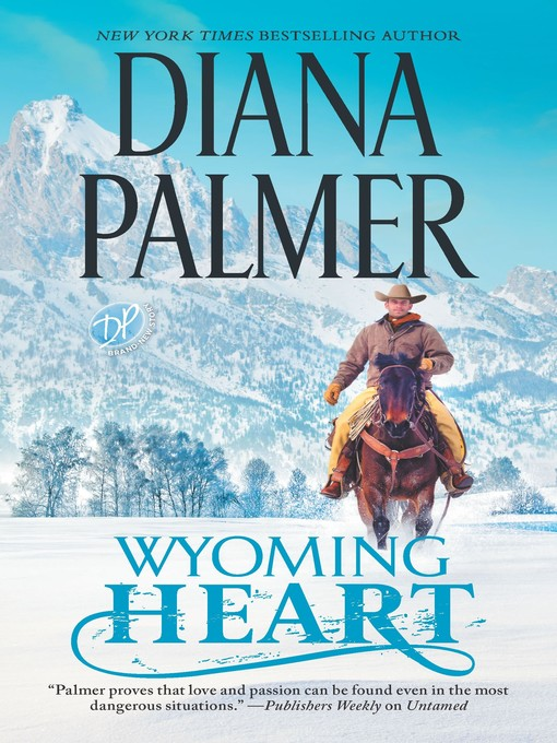 Title details for Wyoming Heart by Diana Palmer - Wait list