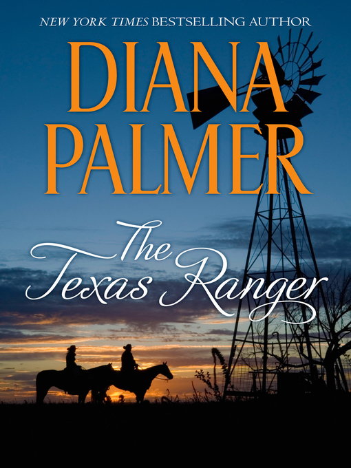 Title details for The Texas Ranger by Diana Palmer - Available