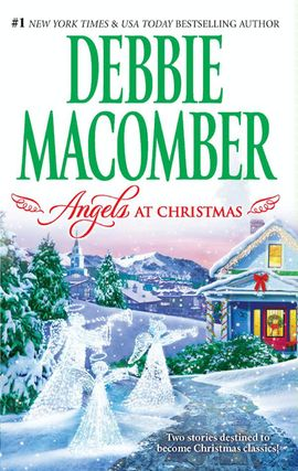 Title details for Angels at Christmas: Those Christmas Angels\Where Angels Go by Debbie Macomber - Available
