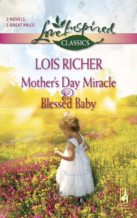 Title details for Mother's Day Miracle and Blessed Baby by Lois Richer - Wait list