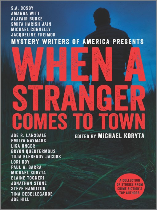 Title details for When a Stranger Comes to Town by Michael Koryta - Wait list