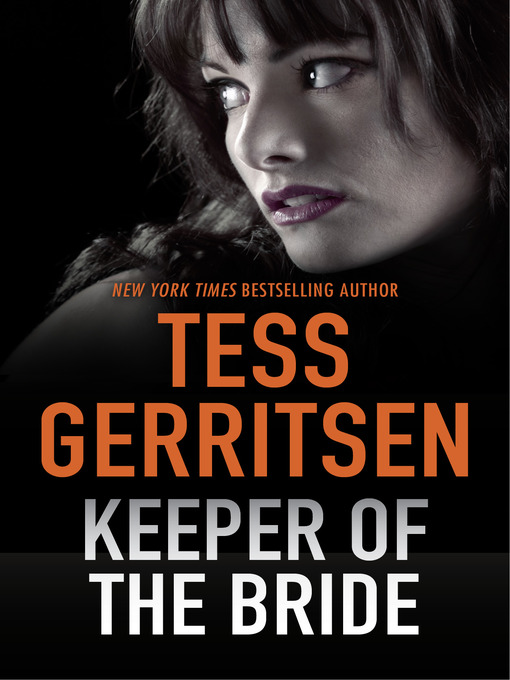 Title details for Keeper of the Bride by Tess Gerritsen - Available