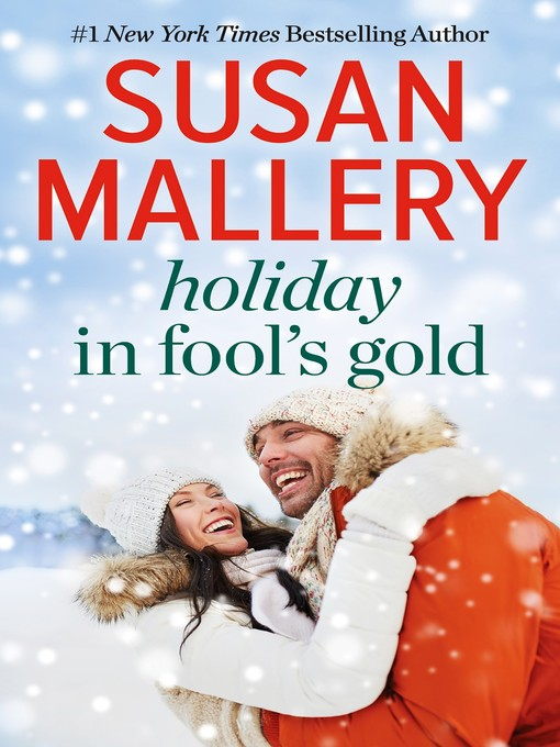 Title details for Holiday in Fool's Gold by Susan Mallery - Available