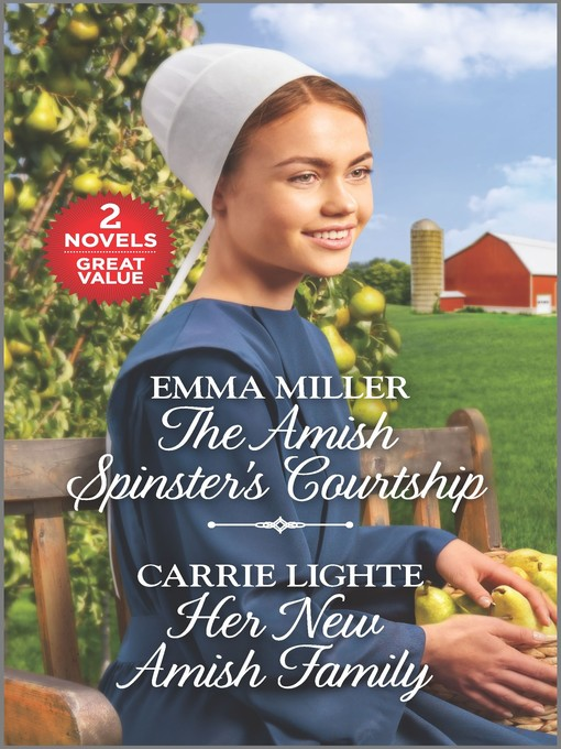 The Amish Spinster's Courtship ; Her New Amish Family