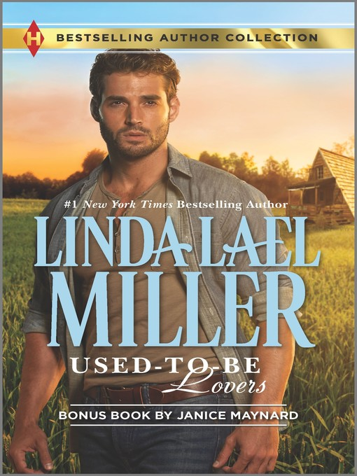 Title details for Used-to-Be Lovers: Into His Private Domain by Linda Lael Miller - Wait list