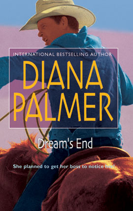 Title details for Dream's End by DIANA  PALMER - Available