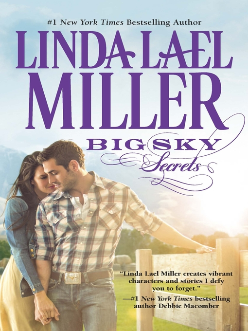 Title details for Big Sky Secrets: Book 6 of Parable, Montana Series by Linda Lael Miller - Available