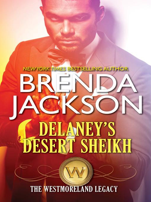Title details for Delaney's Desert Sheikh by Brenda Jackson - Available