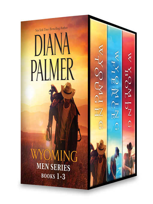 Title details for Diana Palmer Wyoming Men Series, Books 1-3 by Diana Palmer - Wait list