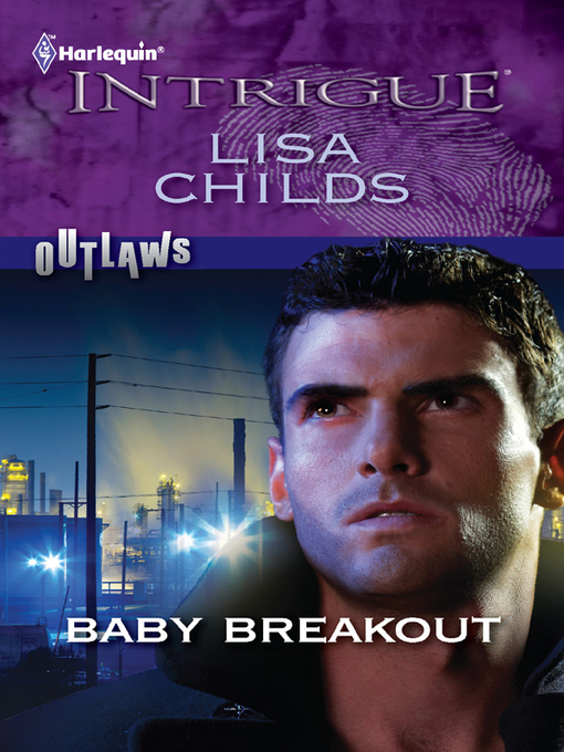Title details for Baby Breakout by Lisa Childs - Available