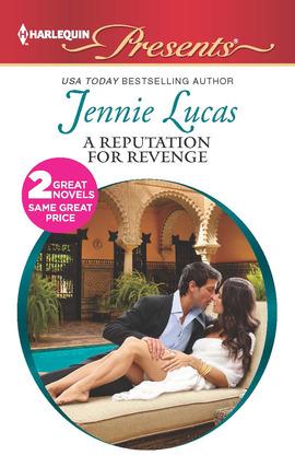 Title details for A Reputation For Revenge: The Greek Billionaire's Baby Revenge by Jennie Lucas - Available