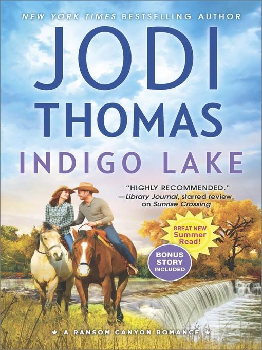 Title details for Indigo Lake by Jodi Thomas - Available