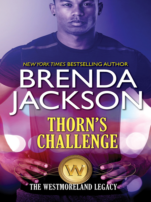 Title details for Thorn's Challenge by Brenda Jackson - Available