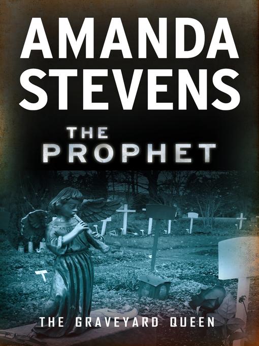 Title details for The Prophet by Amanda Stevens - Available