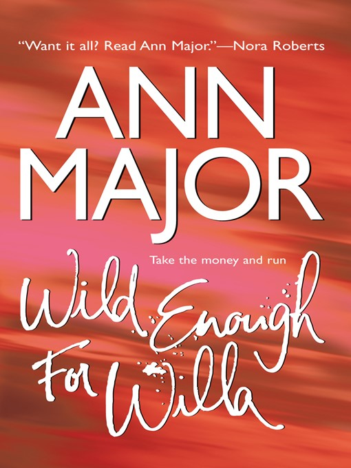 Title details for Wild Enough for Willa by Ann Major - Available