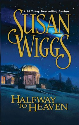 Title details for Halfway to Heaven by SUSAN WIGGS - Wait list