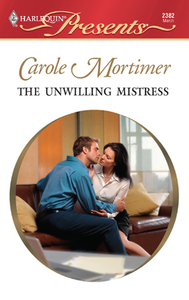 Title details for The Unwilling Mistress by Carole Mortimer - Available