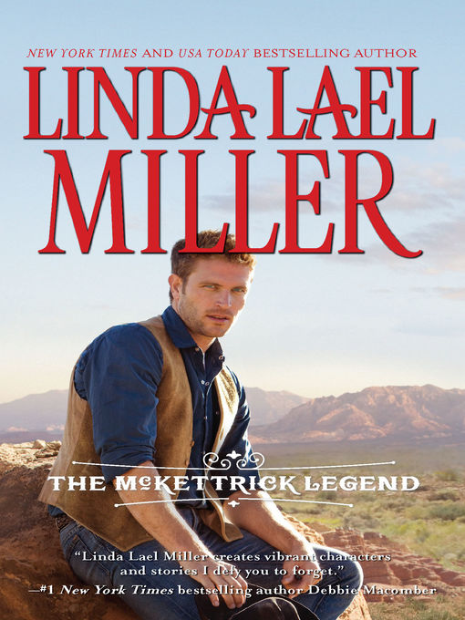 Title details for The McKettrick Legend: Sierra's Homecoming\The McKettrick Way by Linda Lael Miller - Available