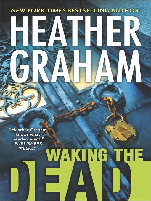 Title details for Waking the Dead by Heather Graham - Available