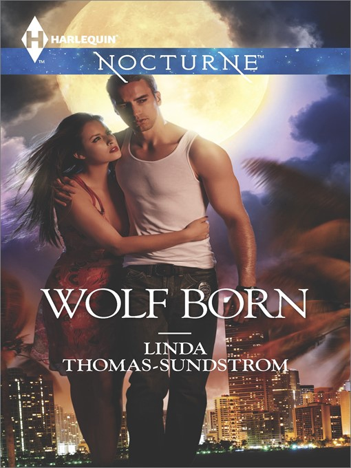 Title details for Wolf Born by Linda Thomas-Sundstrom - Wait list