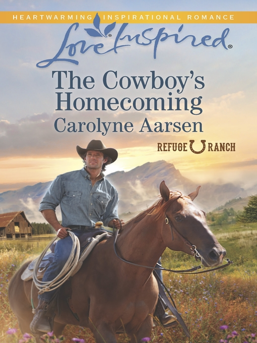Title details for The Cowboy's Homecoming by Carolyne Aarsen - Available