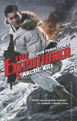 Title details for Arctic Kill by Don Pendleton - Available