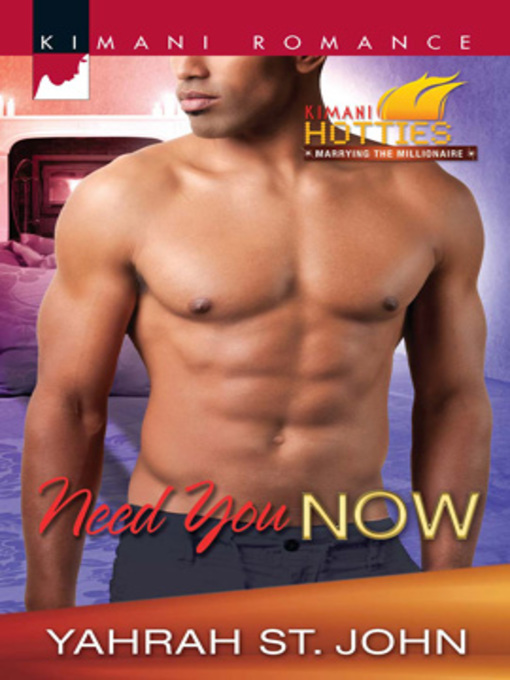 Title details for Need You Now by Yahrah St. John - Available