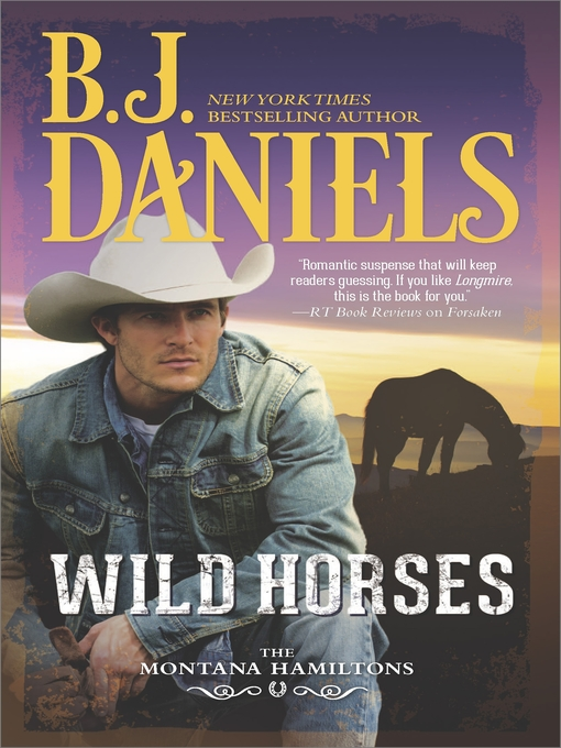 Title details for Wild Horses by B.J. Daniels - Wait list
