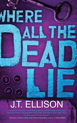 Title details for Where All the Dead Lie by J.T. Ellison - Available
