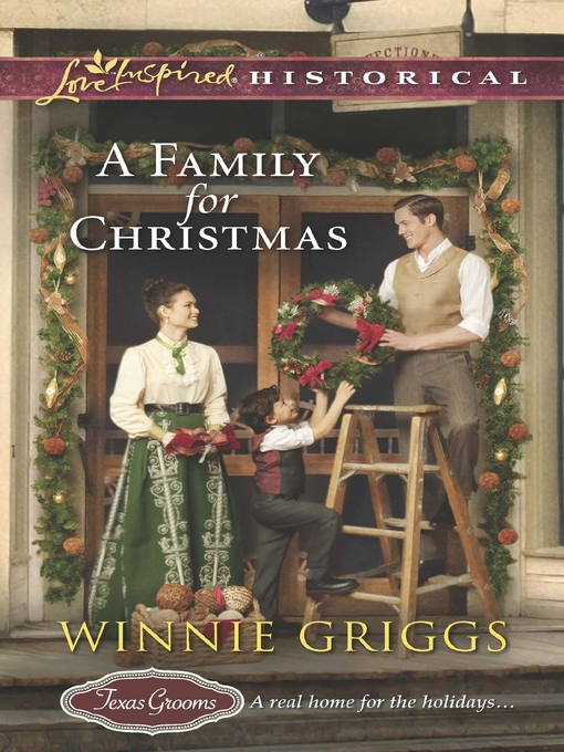 Title details for A Family for Christmas by Winnie Griggs - Available