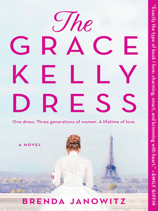 Title details for The Grace Kelly Dress by Brenda Janowitz - Available