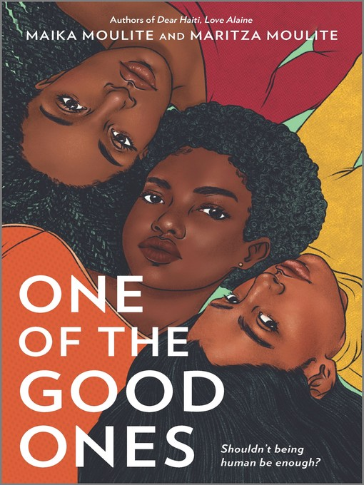 Title details for One of the Good Ones by Maika Moulite - Available