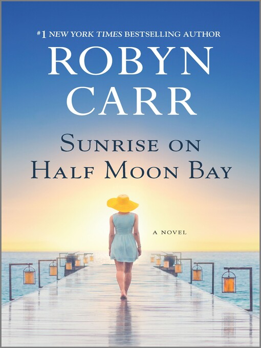 Title details for Sunrise on Half Moon Bay by Robyn Carr - Available