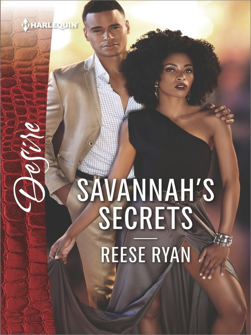 Title details for Savannah's Secrets--A Sexy Workplace Romance by Reese Ryan - Wait list