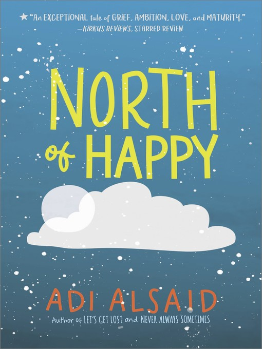 Title details for North of Happy by Adi Alsaid - Wait list