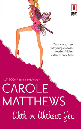 Title details for With or Without You by Carole Matthews - Available